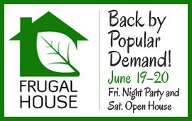 Frugal House 2015 ~ You're Invited to Party and Shop!