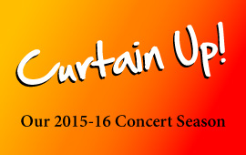 The Curtain's Up on Our New Concert Season!