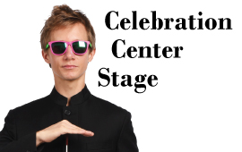 """Celebration Center Stage"" Coming Soon!"