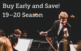 Masterworks 2019-2020 Season Tickets on Sale Now!